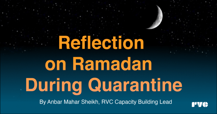 Reflection on Ramadan during quarantine