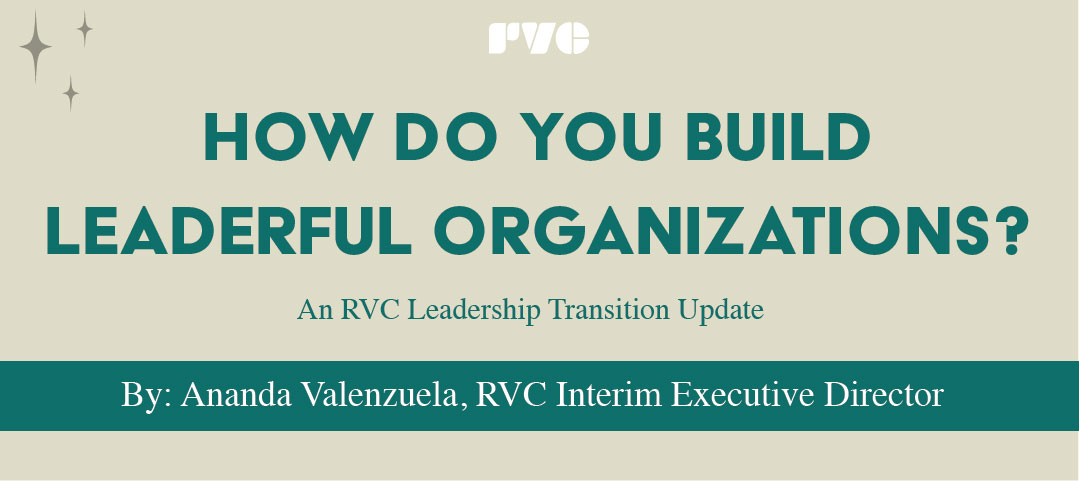 How do you build leaderful organizations?