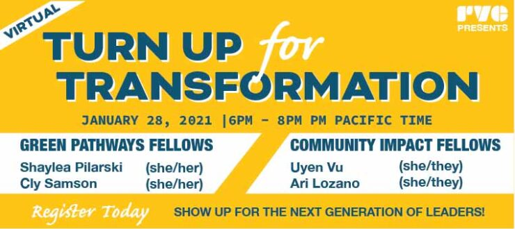 "Simple design with a yellow background. Graphic has the text, ""Turn up for transformation,"" and other event details such as event date of January 28, 6-8 PM (PT) and the names of the fellows who will be participating in the event."