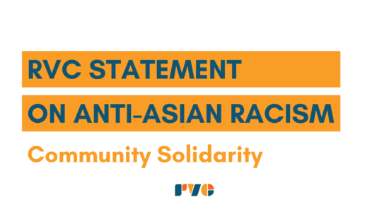 RVC Statement on Anti Asian Racism: Community Solidarity