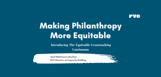 Website-Making Philanthropy More Equitable: Introducing The Equitable Grantmaking Continuum